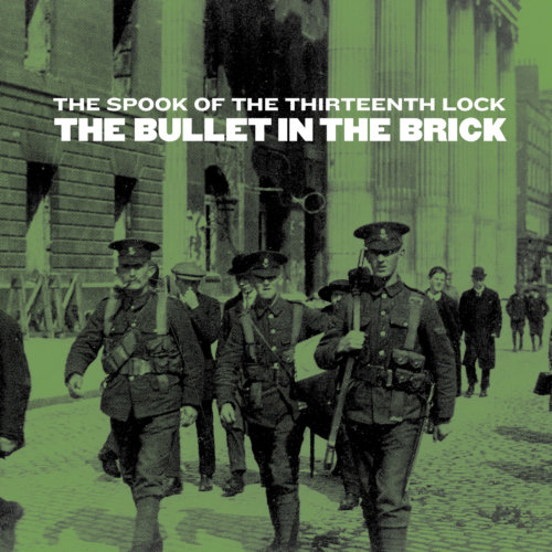 The Spook of the Thirteenth Lock - The Bullet in the Brick