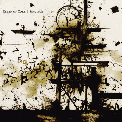 Clean of Core - Spectacle