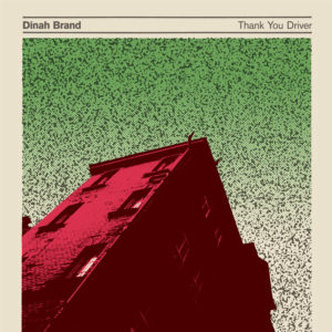 Dinah Brand - Thank You Driver